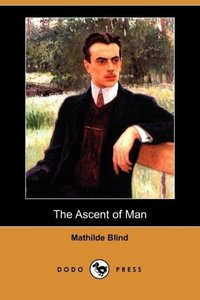 The Ascent of Man (Dodo Press)