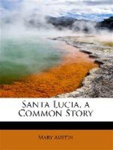 Santa Lucia, a Common Story