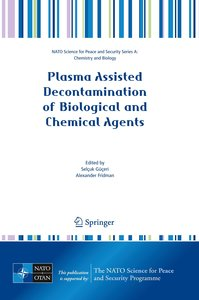Plasma Assisted Decontamination of Biological and Chemical Agent