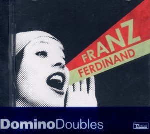 Franz Ferdinand/You Could Have It...