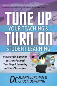 Tune Up Your Teaching and Turn on Student Learning: Move from Co