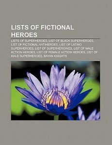 Lists of fictional heroes