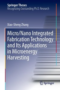 Micro/Nano Integrated Fabrication Technology and Its Application