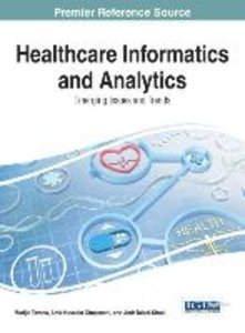 Healthcare Informatics and Analytics: Emerging Issues and Trends