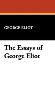 The Essays of George Eliot