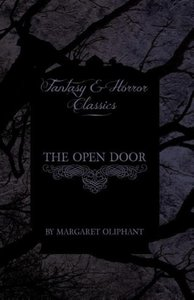 The Open Door (Fantasy and Horror Classics)