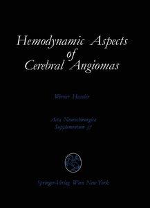 Hemodynamic Aspects of Cerebral Angiomas