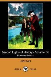 Beacon Lights of History - Volume XI