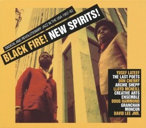 Black Fire!New Spirits!:Radical And Revolutionary