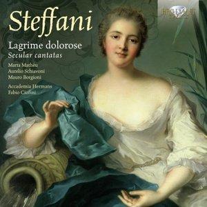 Lagrime Dolorose/Secular Cantatas