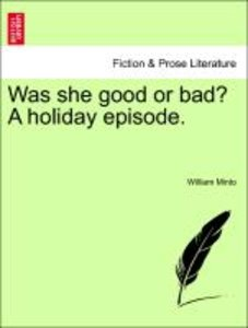 Was she good or bad? A holiday episode.