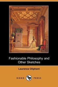 Fashionable Philosophy and Other Sketches