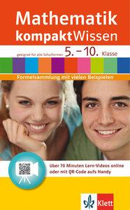 Mathematik kompaktWissen 5. - 10. Klasse