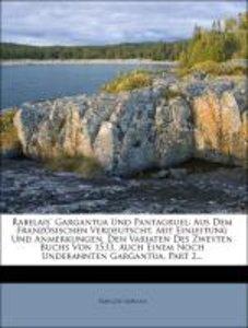Rabelais' Gargantua und Pantagruel: zweyter Theil