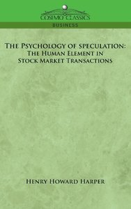 The Psychology of Speculation
