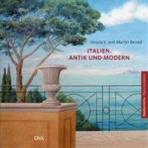 Italien. Antik und modern