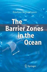 The Barrier Zones in the Ocean
