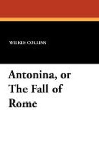 Antonina, or the Fall of Rome