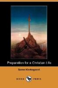 Preparation for a Christian Life (Dodo Press)
