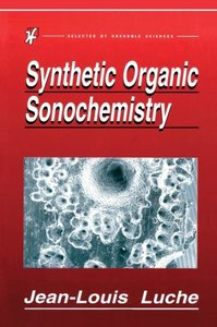 Synthetic Organic Sonochemistry
