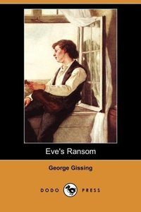 Eve's Ransom (Dodo Press)