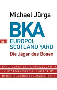 BKA. Europol Scotland Yard