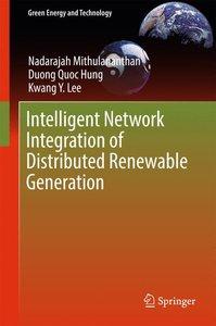 Intelligent Network Integration of Distributed Renewable Generat