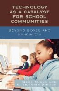Technology as a Catalyst for School Communities