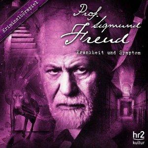Prof. Sigmund Freud 08. Krankheit und Symptom