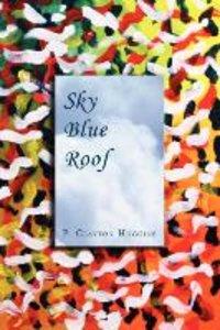 Sky Blue Roof