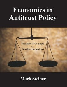 Economics in Antitrust Policy