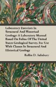 Laboratory Exercises In Structural And Historical Geology; A Lab