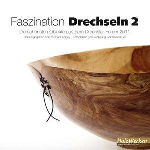 Faszination Drechseln 2