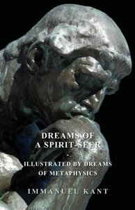 Dreams of a Spirit-Seer - Illustrated by Dreams of Metaphysics