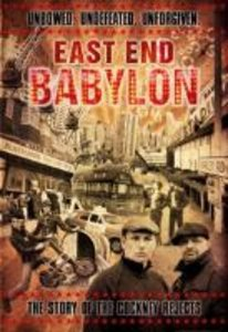 East End Babylon-The Story Of The Cockney Rejects