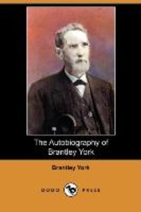 The Autobiography of Brantley York (Dodo Press)