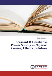 Incessant & Unreliable Power Supply in Nigeria: Causes, Effects,