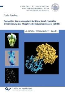 Regulation der Jasmonsäure-Synthese durch reversible Dimerisieru