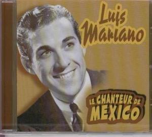 LUIS MARIANO-LE CHANTEUR DE