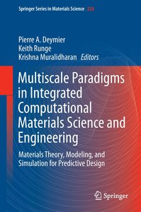 Multiscale Paradigms in Integrated Computational Materials Scien