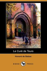 Le Cure de Tours (Dodo Press)