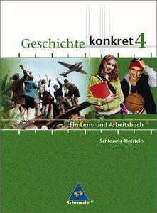 Geschichte konkret 4. Schülerband. Schleswig-Holstein