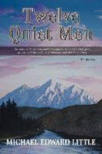 Twelve Quiet Men
