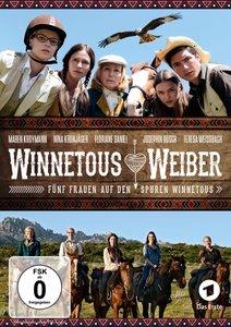 Winnetous Weiber - Fünf Frauen auf den Spuren Winnetous