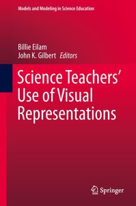 Science Teachers' Use of Visual Representations