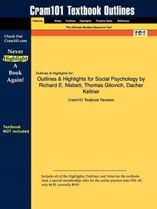 Outlines & Highlights for Social Psychology by Richard E. Nisbet
