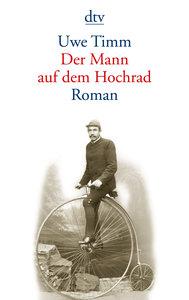 Der Mann auf dem Hochrad