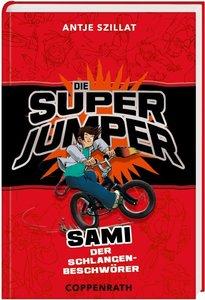 Die Super Jumper 02. Sami - Der Schlangenbeschwörer