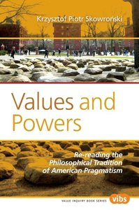 Values and Powers: Re-Reading the Philosophical Tradition of Ame