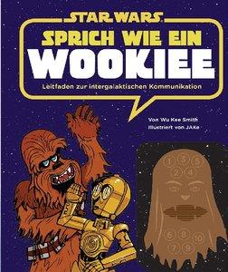 STAR WARS Sprich wie ein Wookiee
